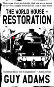 Restoration: The World House Volume 2
