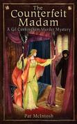 Counterfeit Madam: A Gil Cunningham Mystery set in Medieval Scotland
