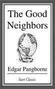 The Good Neighbors