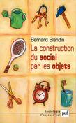 La construction du social par les objets
