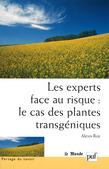 Les experts face au risque : le cas des plantes transgéniques