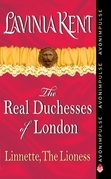 Linnette, The Lioness: The Real Duchesses of London