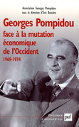 Georges Pompidou face à la mutation économique de l'Occident, 1969-1974