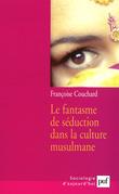 Le fantasme de séduction dans la culture musulmane