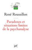 Paradoxes et situations limites de la psychanalyse