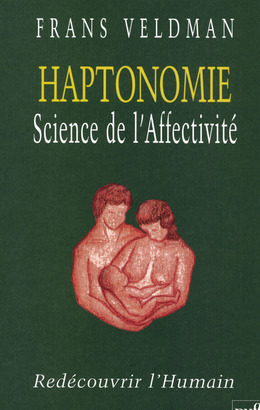 Haptonomie. Science de l'affectivité
