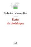 Écrits de bioéthique