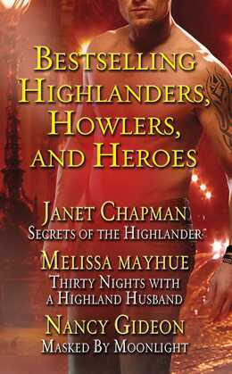 Bestselling Highlanders, Howlers, and Heroes: Chapman, Mayhue, and Gideon: Secrets of the Highlander, Thirty Nights with a Highland Husband, Masked by