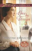 Love by Design (Mills & Boon Love Inspired Historical) (The Dressmaker's Daughters, Book 3)
