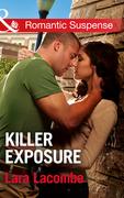 Killer Exposure (Mills & Boon Romantic Suspense)