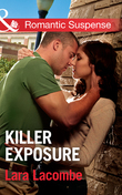 Killer Exposure (Mills & Boon Romantic Suspense)