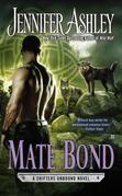 Mate Bond: A Shifters Unbound Novel