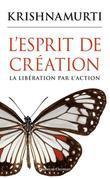 L'esprit de création: La libération par l'action