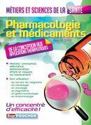 Pharmacologie et médicaments - Métiers et sciences de la sant