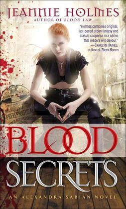 Blood Secrets: An Alexandra Sabian Novel