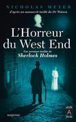 L'horreur du West End: Une aventure inédite de Sherlock Holmes