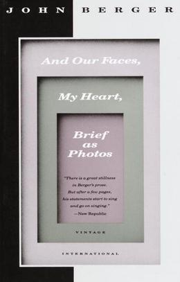And Our Faces, My Heart, Brief as Photos