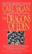Dragons of Eden: Speculations on the Evolution of Human Intelligence