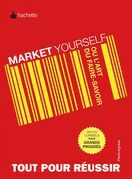Market yourself ou l'art du faire savoir
