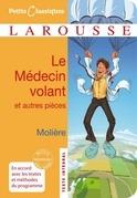 Jean-Baptiste Poquelin dit Molière - Le médecin volant - L'Amour médecin - Le Sicilien ou l'Amour peintre