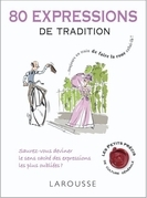 80 expressions de tradition