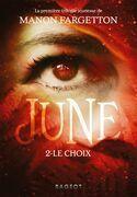 June : Le choix