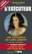 L'Exécuteur nº285 : Les Cercueils de Cape Liberty & Pluie de coke sur Ocean Beach