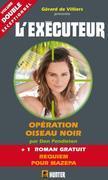 L'Exécuteur 308 : Opération Oiseau Noir + Requiem pour Mazepa