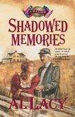 Shadowed Memories: Battles of Destin: Four