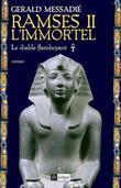 Ramsès II l'immortel T1 : Le diable flamboyant