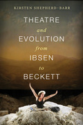 Theatre and Evolution from Ibsen to Beckett