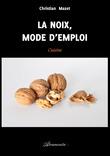 La noix, mode d'emploi
