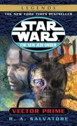 Vector Prime: Star Wars Legends (The New Jedi Order)