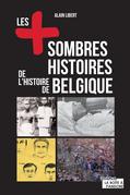 Les plus sombres histoires de l'histoire de Belgique