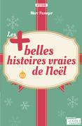 Les plus belles histoires vraies de Noël