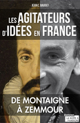 Les agitateurs d'idées en France