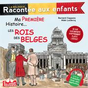 Ma première histoire… Les rois des Belges