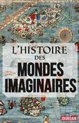 L'histoire des mondes imaginaires