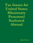 Tax Issues for United States Missionary Personnel Stationed Abroad