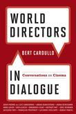 World Directors in Dialogue: Conversations on Cinema
