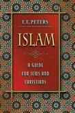 Islam: A Guide for Jews and Christians