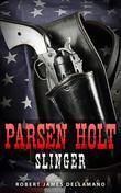 Parsen Holt - Slinger