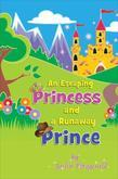 An Escaping Princess and a Runaway Prince