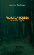 From Darkness Into the Light