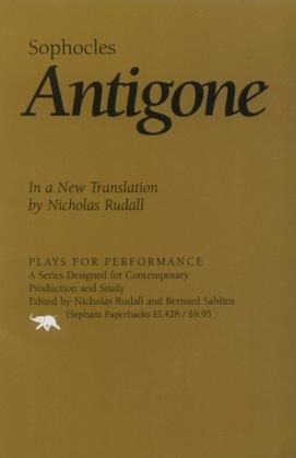 Antigone: In a New Translation by Nicholas Rudall