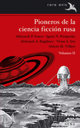 Pioneros de la ciencia ficción rusa . Volumen II