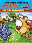 THE GOOD HABITS OF MATHAN THE BEAR IN 3D IMAGES