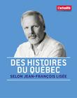 Des histoires du Québec selon Jean-François Lisée