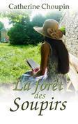 La Forêt des soupirs