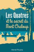 Les Quatres et le secret du Mont Chaloup